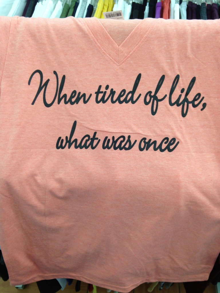 Korean T-Shirt: When tired of life, what was once